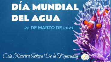 «Día Mundial del Agua»