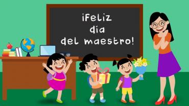 ¡Feliz día del maestro!