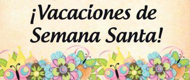 Información sobre la 2ª Evaluación, boletines y vacaciones de Semana Santa
