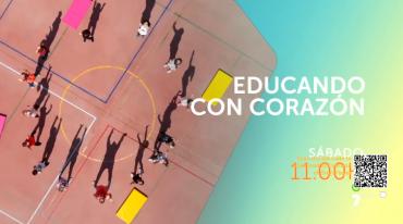 II Temporada de «Educando con corazón los sábados a las 11:00 en 7RM